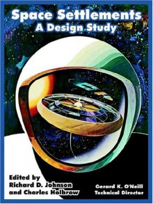 Space Settlements: A Design Study - NASA, Gerard K. O'Neill