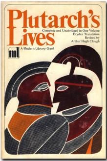 Parallel Lives - Arthur Hugh Clough,Plutarch,John Dryden