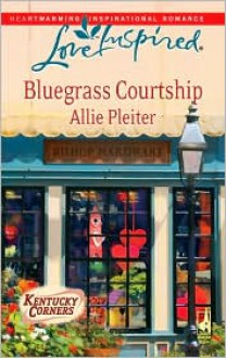 Bluegrass Courtship - Allie Pleiter