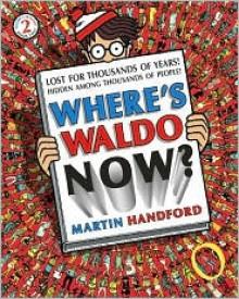 Where's Waldo Now? - Martin Handford