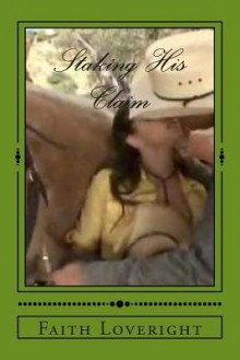 Staking His Claim - Laura Anne Gilman, Anne Flosnik