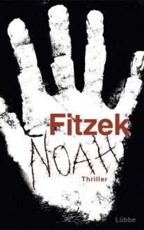 Noah - Sebastian Fitzek
