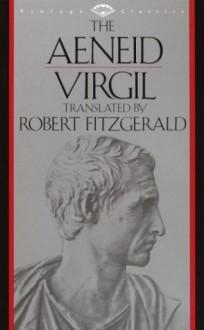 The Aeneid - Virgil,Robert Fitzgerald