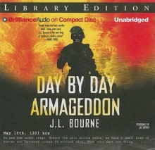Day by Day Armageddon - J.L. Bourne, Jay Snyder