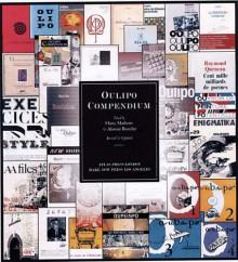 Oulipo Compendium - Harry Mathews, Alastair Brotchie