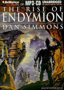 The Rise of Endymion - Dan Simmons, Victor Bevine