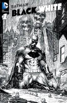 Batman: Black and White (2013- ) #1 - Chip Kidd,Neal Adams,Joe Quinones,Michael Cho