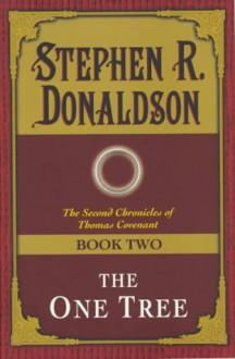 One Tree - Stephen R. Donaldson