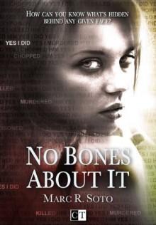 No Bones About It - Marc R. Soto, Steven Porter