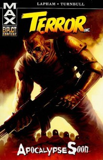 Terror, Inc.: Apocalypse Soon - David Lapham, Koi Turnbull