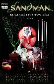 Sandman: Refleksje i przypowieści, cz.1 - Neil Gaiman,Shawn McManus,Brian Talbot,Philip Craig Russell