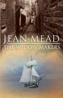 The Widow Makers - Jean Mead