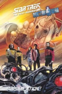 Star Trek TNG/Doctor Who: Assimilation #4 - Scott Tipton, David Tipton, Tony Lee, J.K. Woodward, Francesco Francavilla