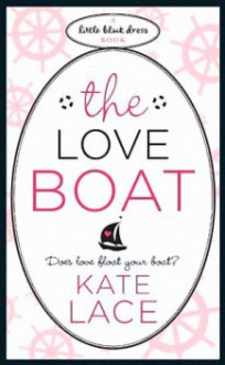 The Love Boat - Kate Lace