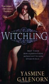 Witchling - Yasmine Galenorn