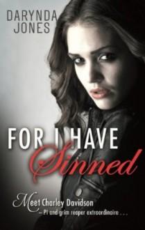 For I Have Sinned (Charley Davidson, #3.5) - Darynda Jones
