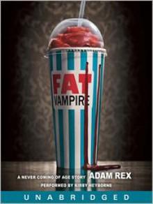 Fat Vampire (Audio) - Adam Rex, Kirby Heyborne