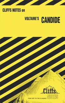 Cliffsnotes on Voltaire's Candide - James K. Lowers