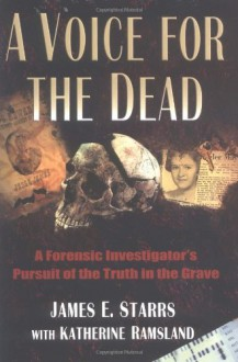 A Voice for the Dead - James Starrs