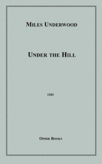Under The Hill - Miles Underwood
