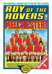 Roy of the Rovers Volume 1: 26 (Roy of the Rovers Comics) - Egmont, David Sque