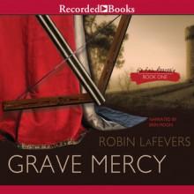 Grave Mercy (Audio) - Robin LaFevers,R.L. LaFevers,Erin Moon