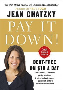 Pay It Down!: Debt-Free on $10 a Day - Jean Chatzky