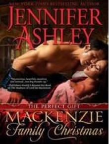 A Mackenzie Family Christmas: The Perfect Gift - Jennifer Ashley