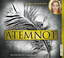 Atemnot - Elizabeth Haynes, Andrea Sawatzki, Elvira Willems