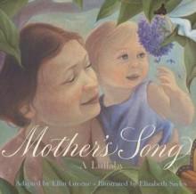 Mother's Song: A Lullaby - Ellin Greene, Elizabeth Sayles