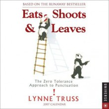 Eats, Shoots and Leaves 2007 - Lynne Truss