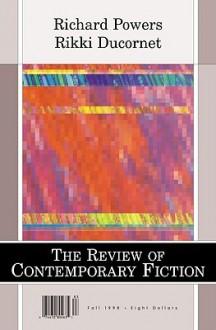 The Review of Contemporary Fiction (Fall 1998): Richard Powers / Rikki Ducornet - Jim Neilson, Dalkey Archive Press, John O'Brien