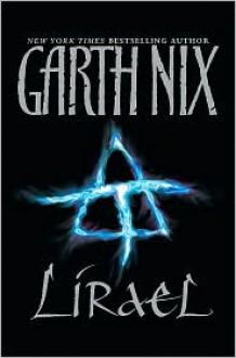Lirael: Daughter of the Clayr - Garth Nix