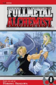 Fullmetal Alchemist 8 - Hiromu Arakawa