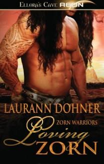 Loving Zorn - Laurann Dohner