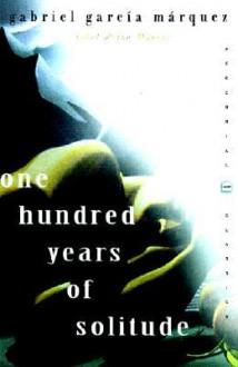 One Hundred Years Of Solitude (Perennial Classics) - Gabriel García Márquez