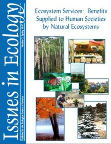 Ecosystem Services: Benefits Supplied to Human Societies by Natural Ecosystems - Gretchen C. Daily, Paul R. Ehrlich, Susan Alexander