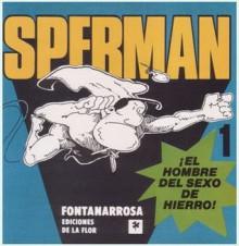 Sperman - Roberto Fontanarrosa