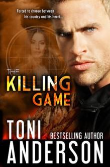 The Killing Game - Toni Anderson