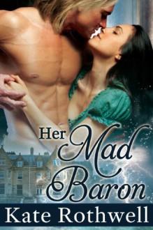 The Mad Baron - Summer Devon