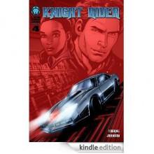 Knight Rider #4 - Geoffrey Thorne, Shannon Denton, Jason Johnson