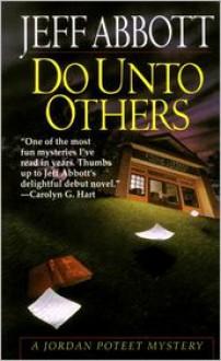 Do Unto Others - Jeff Abbott