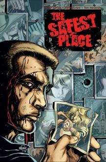 The Safest Place - Steven Grant, Tom Mandrake