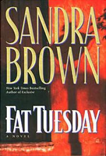 Fat Tuesday - Sandra Brown, Jack Garrett