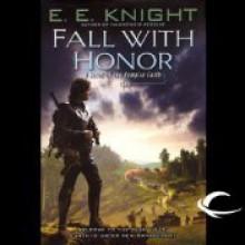 Fall with Honor - E.E. Knight, Christian Rummel