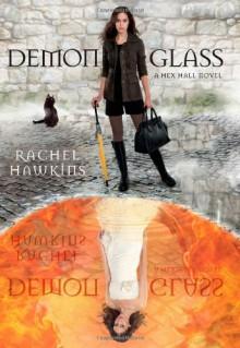 Demonglass - Rachel Hawkins