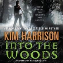 Into the Woods - Marguerite Gavin, Kim Harrison