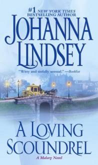A Loving Scoundrel - Johanna Lindsey