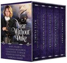A Year Without A Duke Box Set: Books 1-5 - Genevieve Turner,Suzanna Medeiros,Jennifer Haymore,Sabrina Darby,Kate Pearce