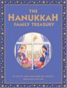 The Hanukkah Family Treasury - Steven Zorn, Rabbi Joui Hessel, Sarah Gibb